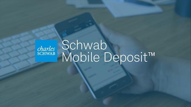 Mobile Deposit | Mobile Check Deposit | Charles Schwab